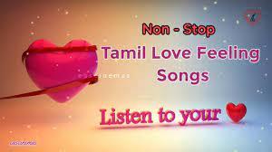 tamil love feeling songs tamil hits