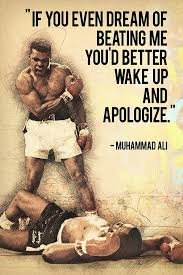 If You Even Dream Of Beating Me Quote Best of Muhammad Ali Quotes If You Even Dream Of Beating Me Poster My Hot