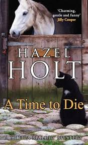 A Time to Die: (UK ed.) by Hazel Holt | WHSmith