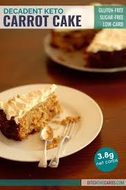 It's more of a pudding. Delicious Keto Carrot Cake Only 3 8 Net Carbs 3 8g Net Carbs Ditch The Carbs