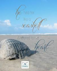 sea shell quotes he held her like a seashell free printable sea shells