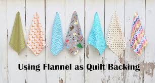 Using Flannel as Quilt Backing - Tips and Fabric Options | Kitchen ... & Using Flannel as Quilt Backing - Tips and Fabric Options Adamdwight.com