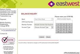 Process ca statement of information filings for ewh and all associations managed by ewh, promote at all times a cooperative and problem solving atmosphere. Eastwest Bank Atm Card Balance Inquiry Online Banking 15539