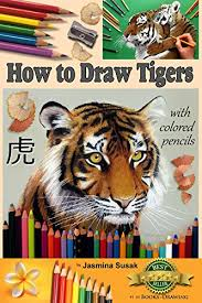 how to draw tigers with colored pencils how to draw realistic wild s learn to draw lifelike big cats wildlife art tiger drawing lessons realism