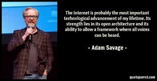 Internet Quotes Adorable The Internet Is Probably The Most Important Technologic By Adam