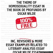 theme of homosexuality essay in the book de profundis by oscar wilde the theme of homosexuality essay in the book de profundis by oscar wilde
