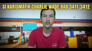 Banyak sekali yang pensaran dengan novel si. Si Karismatik Charlie Wade Bab 3411 3412 Youtube