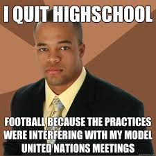 i quit highschool football because the practices were interfering ... via Relatably.com