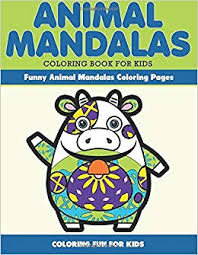 Animal Mandala Coloring Book For Kids Funny Animal Mandala Coloring
