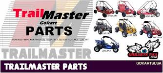 parts for trailmaster gokart and buggy mini xrs mini xrx mid parts for trailmaster gokart and buggy mini xrs mini xrx mid xrs mid xrx 150 xrs 150 xrx and 300 xrx