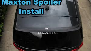 Maxton Design Lip Spoiler Maxton Rear Spoiler Install