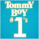 Tommy Boy #1's [House]