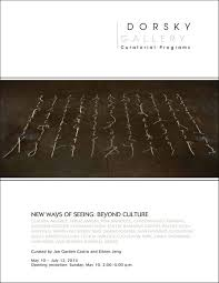 new ways of seeing beyond culture dorsky gallery curatorial  brochure essay by jan garden castro and eileen jeng