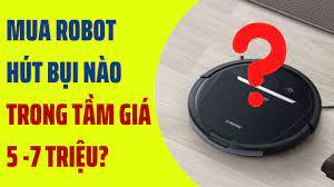 Top 03 robot hút bụi TỐT NHẤT trong tầm giá từ 5 đến 7 triệu [ROBOT HÚT BỤI  88] - YouTube