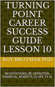 Career Success Definition Turning Point Career Success Guide Lesson 10 Negotiations