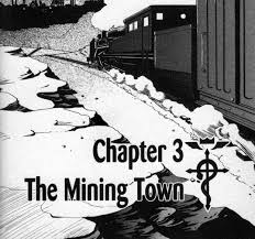 chapter the mining town full metal alchemist fandom powered  the mining town