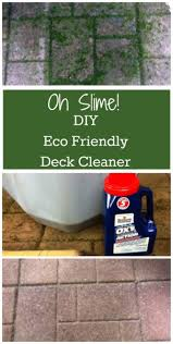 eco friendly diy deck. Eco Friendly Safe Deck Cleaner. DIY And For Family, Pets Diy