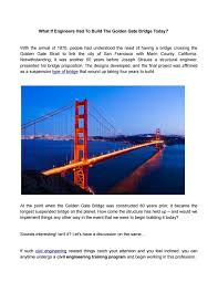What Type Of Engineer Designs Bridges What If Engineers Had To Build The Golden Gate Bridge Today