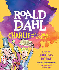 charlie and the chocolate factory by roald dahl  charlie and the chocolate factory by roald dahl