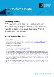 """We Americans are not just American citizens any longer"""": Eslanda Robeson,  world citizenship, and the New World Review in th"""