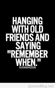 Old Quotes Impressive Hanging With Old Friends Saying