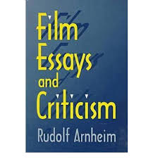 film essays and criticism rudolf arnheim