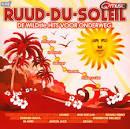 Ruud-Du-Soleil: De Wildste Hits Voor Onderweg