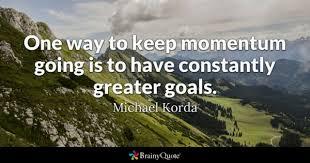 Goals Quotes Custom Goals Quotes BrainyQuote