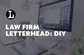 Law Firm Letterhead A Diy Solution For Your Office Lawyerist