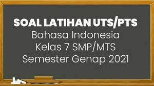 Contoh soal bahasa indonesia kelas 7 semester 2 genap berilah tanda silang x pada huruf a b c atau d di depan jawaban yang benar. Soal Jawaban Bahasa Indonesia Pilihan Ganda Kunci Jawaban Lengkap Uts Pts Smp Kelas 7 Tribun Manado