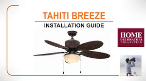 tahiti breeze ceiling fan installation guide youtube