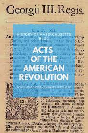 British Actions And Colonial Reactions Chart Acts Of The American Revolution