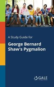 a study guide for george bernard shaw s pyg on by cengage  a study guide for george bernard shaw s pyg on