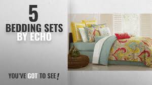 top 10 echo bedding sets 2018 echo jaipur queen comforter set