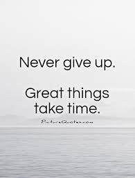 Quotes About Life Never Give Up 40 Quotes Stunning Never Give Up Quote Pic
