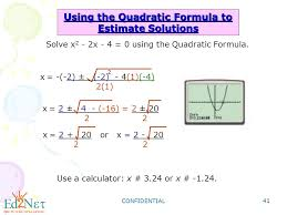 using the quadratic formula to estimate solutions