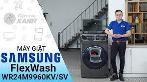 Máy giặt sấy Samsung 21 kg FlexWash: Đẳng cấp máy giặt đã xuất hiện  (WR24M9960KVSV) • Điện Máy XANH - YouTube