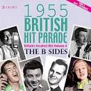 1955 British Hit Parade: Britain's Greatest Hits, Vol. 4 - The B Sides, Part 2 July-Dec
