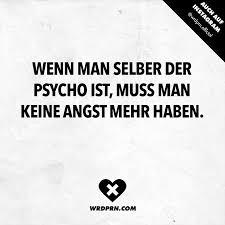 Da Bin Ich Beruhigt D Funny Quotes Psycho Quotes Und Life Humor