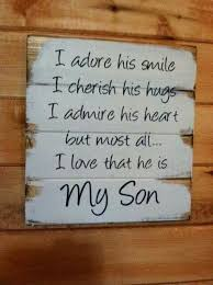 Love My Son Quotes Stunning Need This In My Home For Sure For My Son Heart Warming Quotes