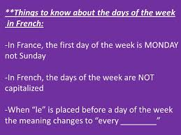 French Days Of The Week Things To Know About The Days Of The Week In French In