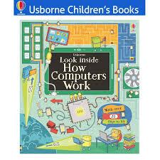 look inside how puters work usborne hardcover lift flap book children book