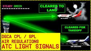 Atc Light Airport Atc Light Signals Air Regulations Dgca Cpl Spl