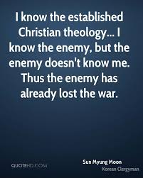 Christian Quotes On War Best Of Sun Myung Moon War Quotes QuoteHD