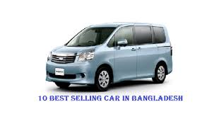Top 10 Best Selling Car in Bangladesh - Business Daily 24
