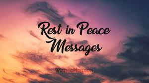 Rest In Peace Messages Heartfelt Rip Quotes Wishesmsg