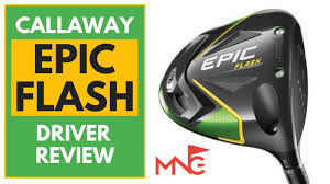 callaway epic flash driver review you