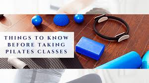 Things to know before taking Pilates Classes