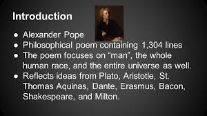 an essay on man by maddy lambert luke gallagher and ryan introduction acirc151139alexander pope acirc151139philosophical poem containing 1 304 lines acirc151139the poem focuses on man