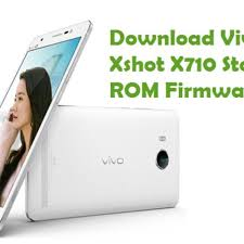 Download Vivo Xshot X710 Firmware ...